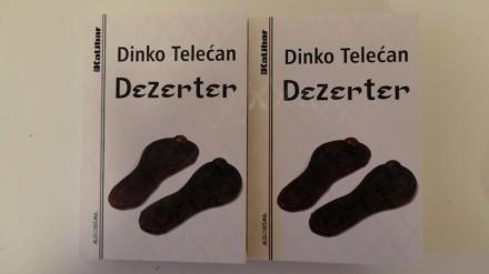 novoobjavljeni roman Dinka Telećana Dezerter