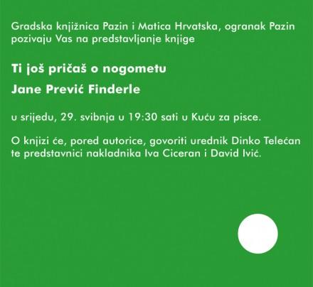 Jana Prević Finderle _Ti još pričaš o nogometu