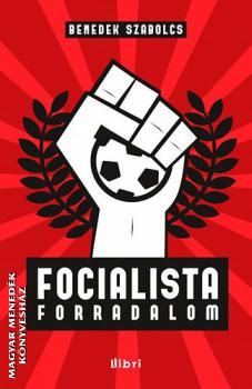 focialista_forradalom_benedek_szabolc