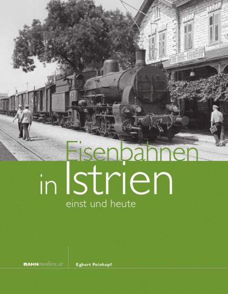 eisenbahnen-in-istrien-einst-und-heute_9783950392180.jpg.800x800_q85