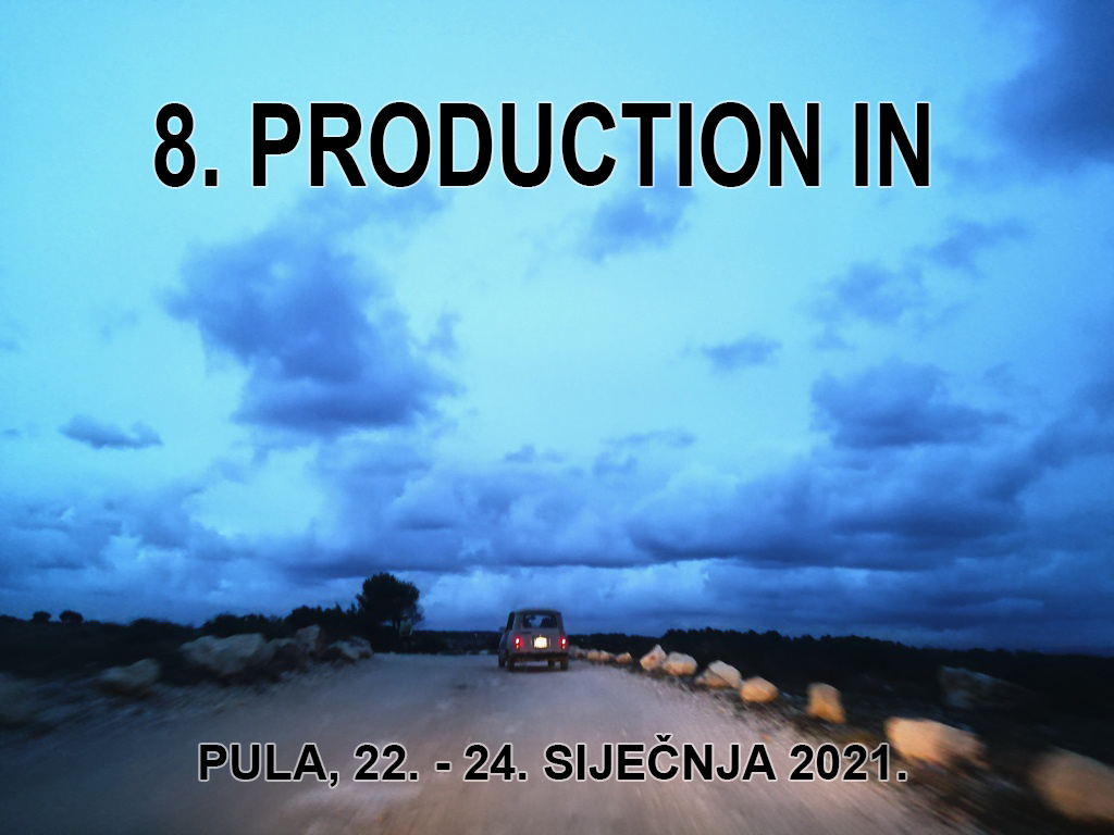 8. PRODUCTION IN PULSKE FILMSKE TVORNICE